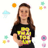 What Do You Want Printed T-Shirt For Girls - Black (GT-F17)