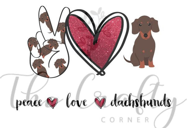 Peace Love Dachshunds Transfer