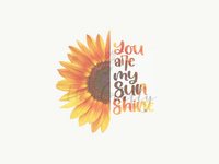 You Are My Sunshine Design Download
