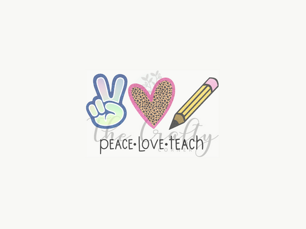 Peace Love Teach Design Download