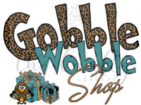 Gobble Wobble Shop Transfer