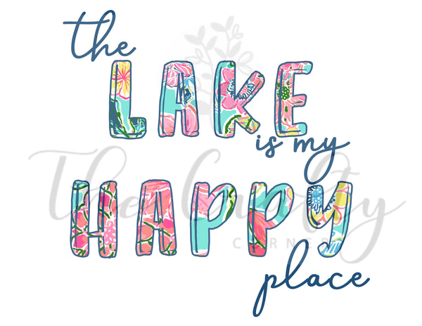 The Lake Is My Happy Place Transfer