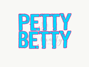 Petty Betty Transfer