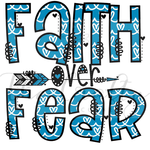 Faith Over Fear Transfer