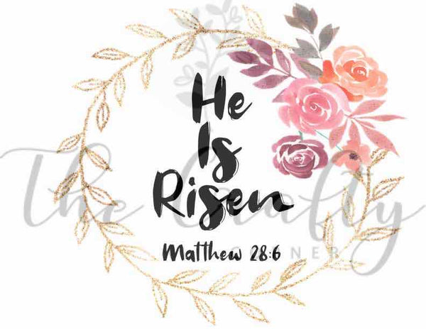 He Is Risen Transfer