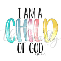 I Am A Child Of God Transfer