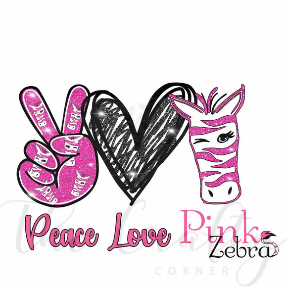 Peace Love Pink Zebra Transfer