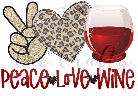Peace Love Wine ADULT Screen Print Transfer