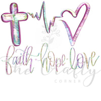 Faith Hope Love Transfer