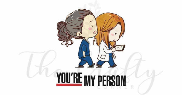 You're My Person Transfer