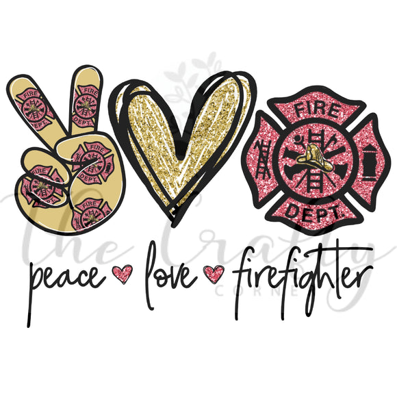 Peace Love Firefighter Transfer