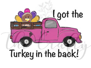 I Got The Turkey In The Back Transfer