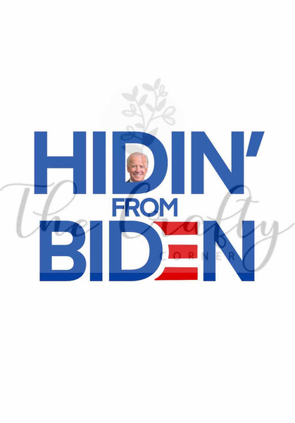 Hidin' From Biden Transfer