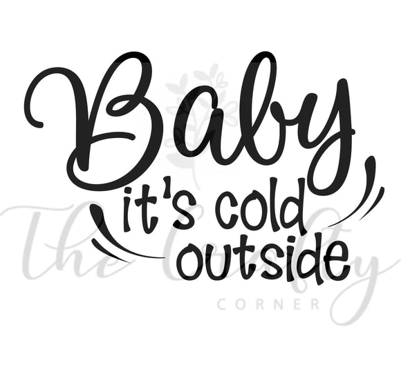 Baby It's Cold Outside Transfer