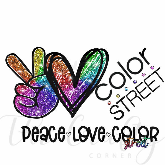 Peace Love Color Street Transfer