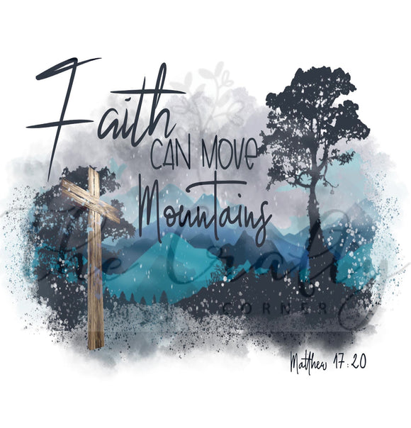 Faith Can Move Moutains Transfer