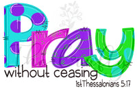 Pray Without Ceasing Transfer