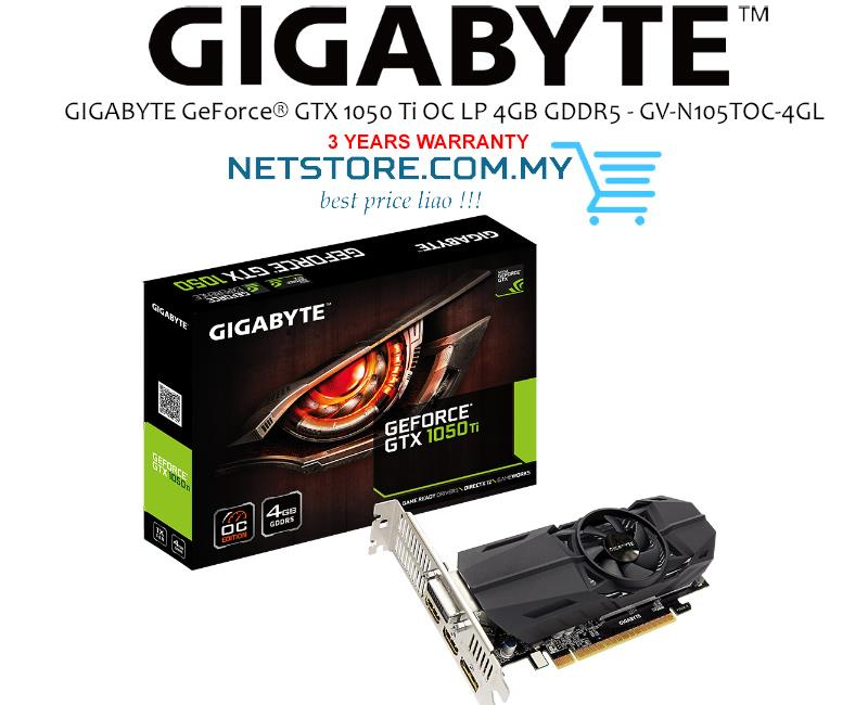 Gigabyte Video Card GV-N105TOC-4GL GTX 1050 Ti 4GB GDDR5 OC Low Profile 128Bit PCI Express 2xHDMI / DisplayPort / DL-DVI-D Retail