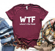 WTF WHERE'S THE FOOD Letter Women Tshirt