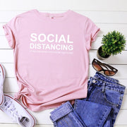 SOCIAL DISTANCING Funny T Shirts Women