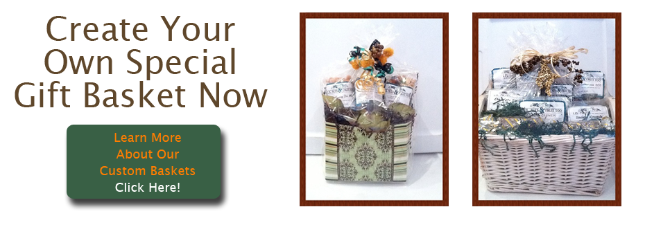Create Your Own Special Gift Basket Now