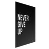 Never Give Up - Metal Wall Art