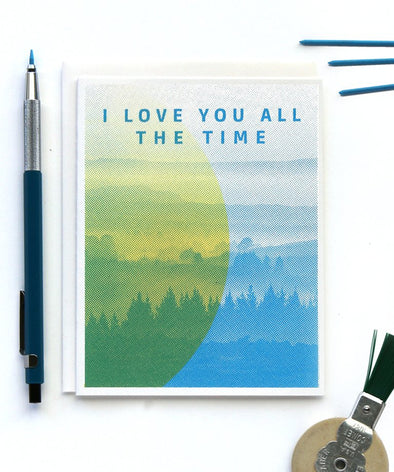 I Love You All The Time Card
