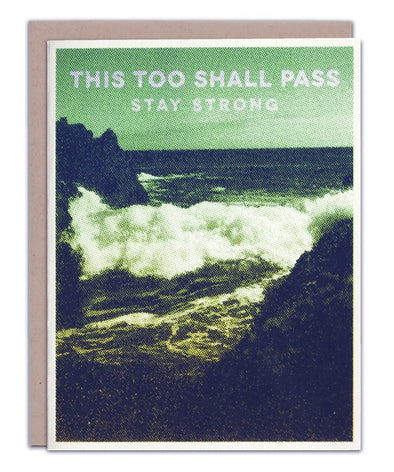 This Too Shall Pass Card