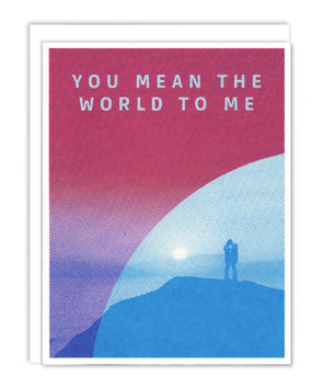 You Mean the World Card