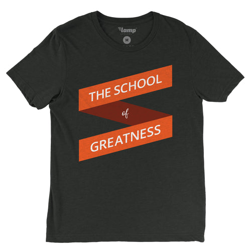 The Original School of Greatness Tee