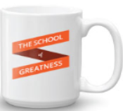 School of Greatness Coffee Mug