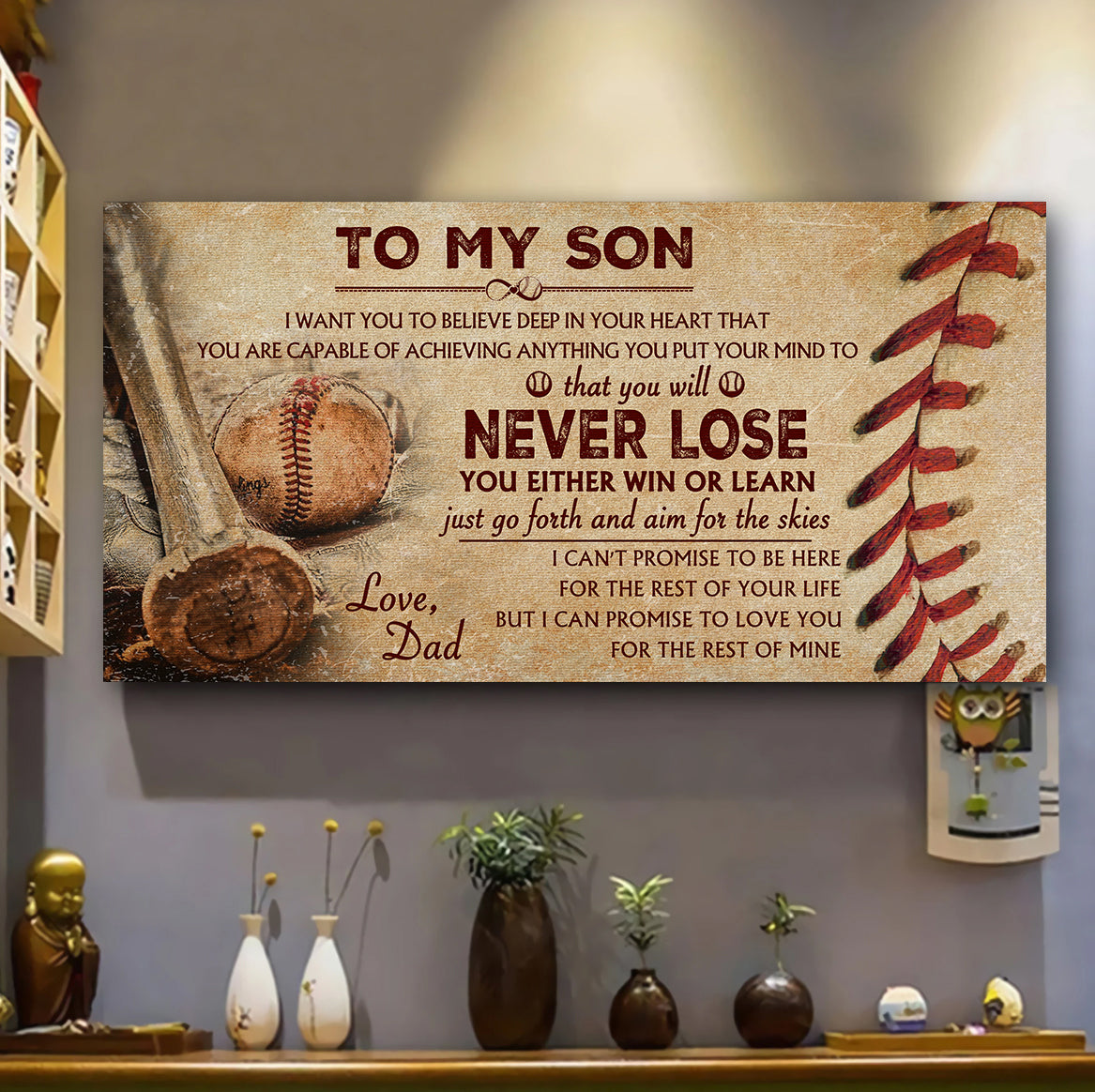 (AQ205) Customizable Baseball Poster Canvas - Dad to son - Never lose -. FREE SHIPPING ON ORDERS OVER $75