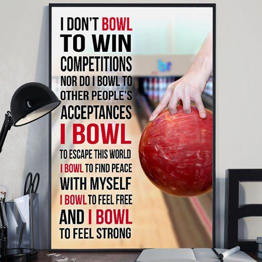 (cv1140) LHD Bowling poster - I don't bowl to win competitions