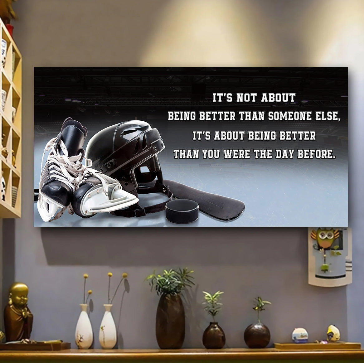 (H798) Customizable Hockey poster - It's not about better  - FREE SHIPPING ON ORDERS OVER $75