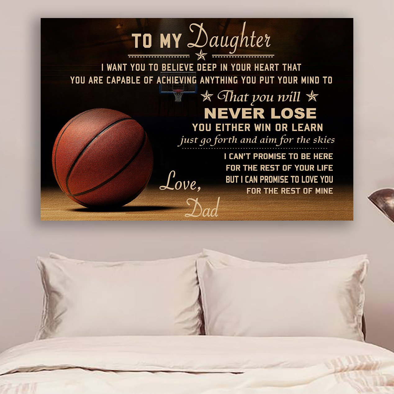 (CV558) Basketball Dad to daughter Never Lose