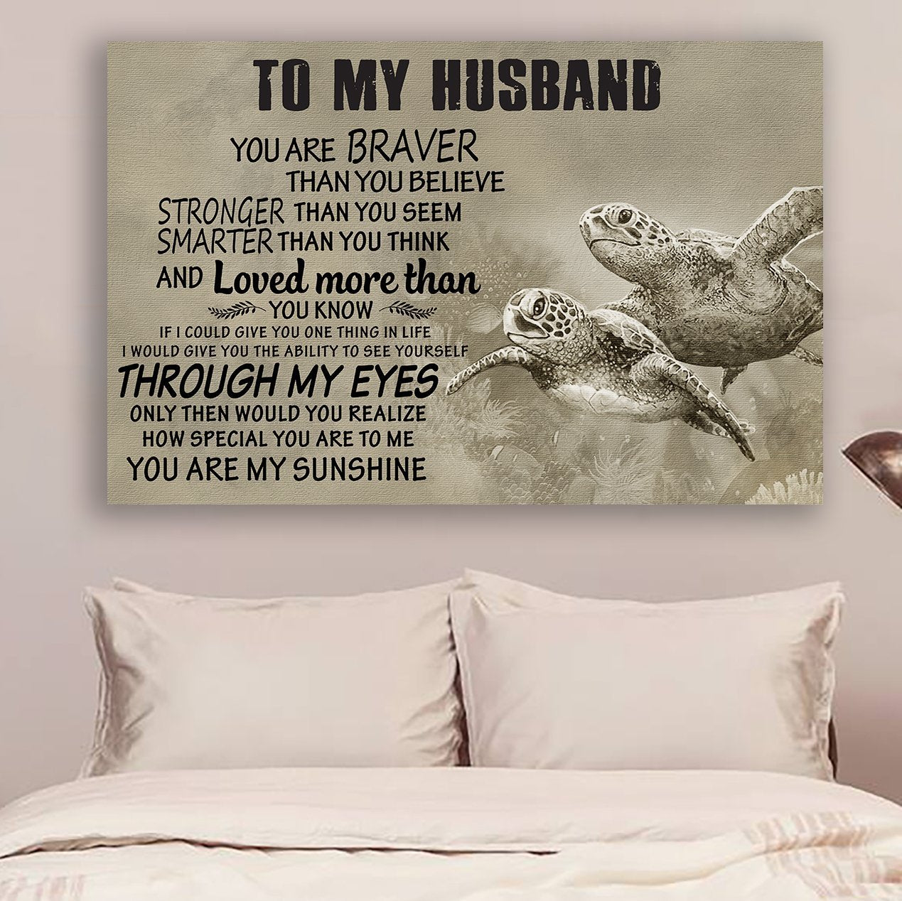 (cv1045) LHD Turtle Poster - To my husband - You are braver
