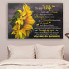 (cv1108) LHD Sunflower poster - To my wife - You are braver