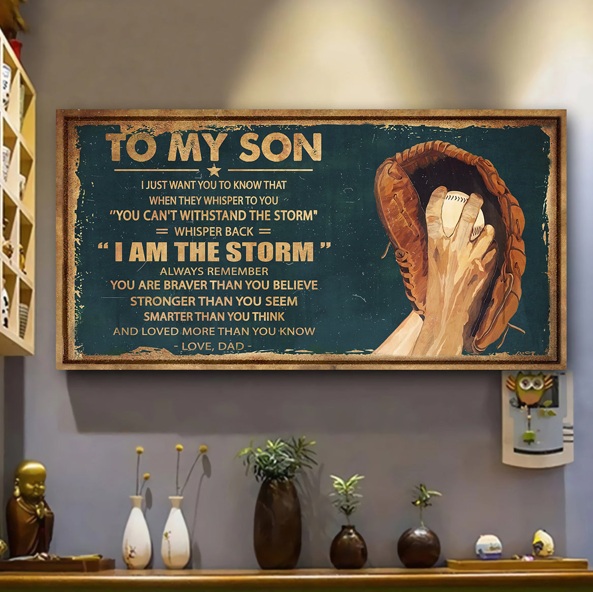 (LP317) CUSTOMIZABLE BASEBALL POSTER – DAD TO SON – YOU ARE STRONGER - FREE SHIPPING ON ORDERS OVER $75
