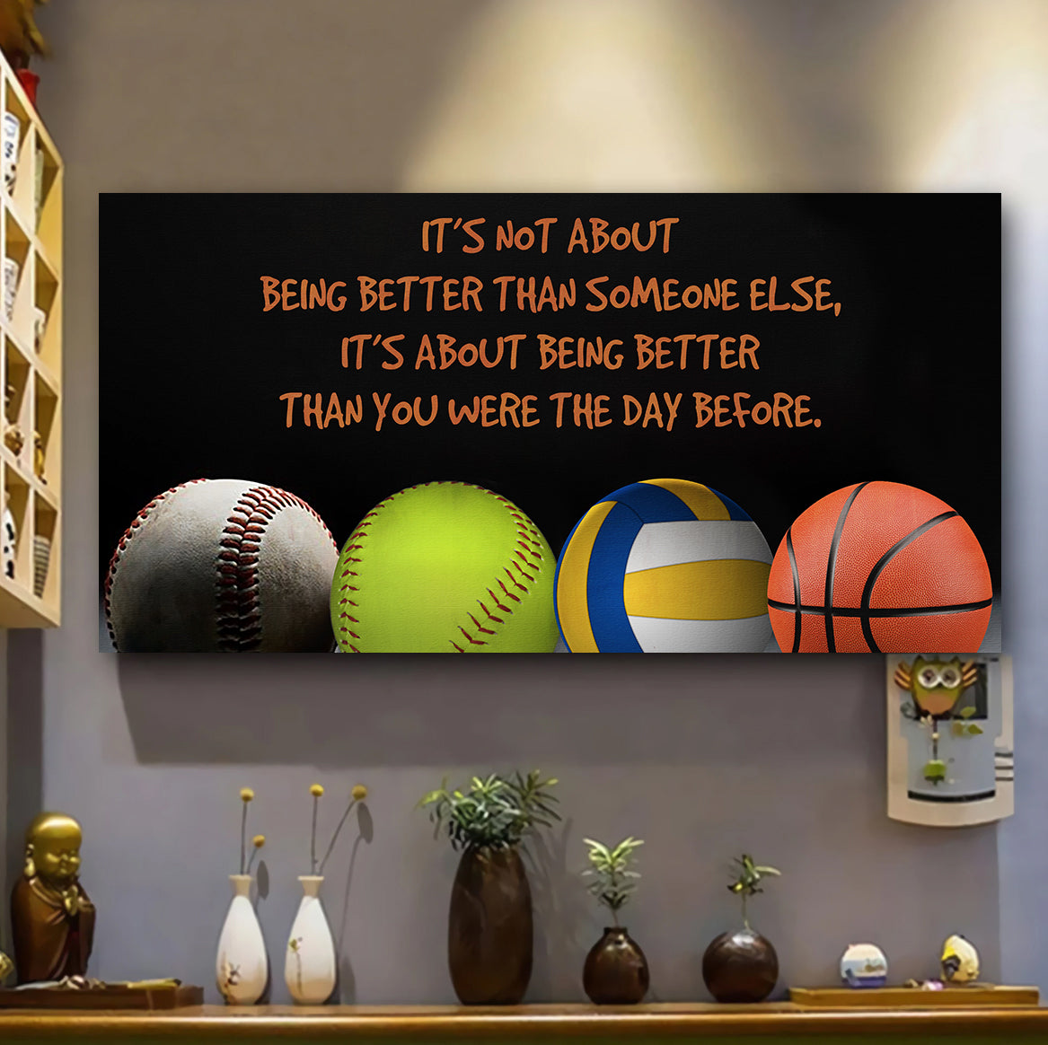(LP323) Customizable Baseball-Softball-Basketball-Volleyball Poster, canvas – It's not about- FREE SHIPPING ON ORDERS OVER $75