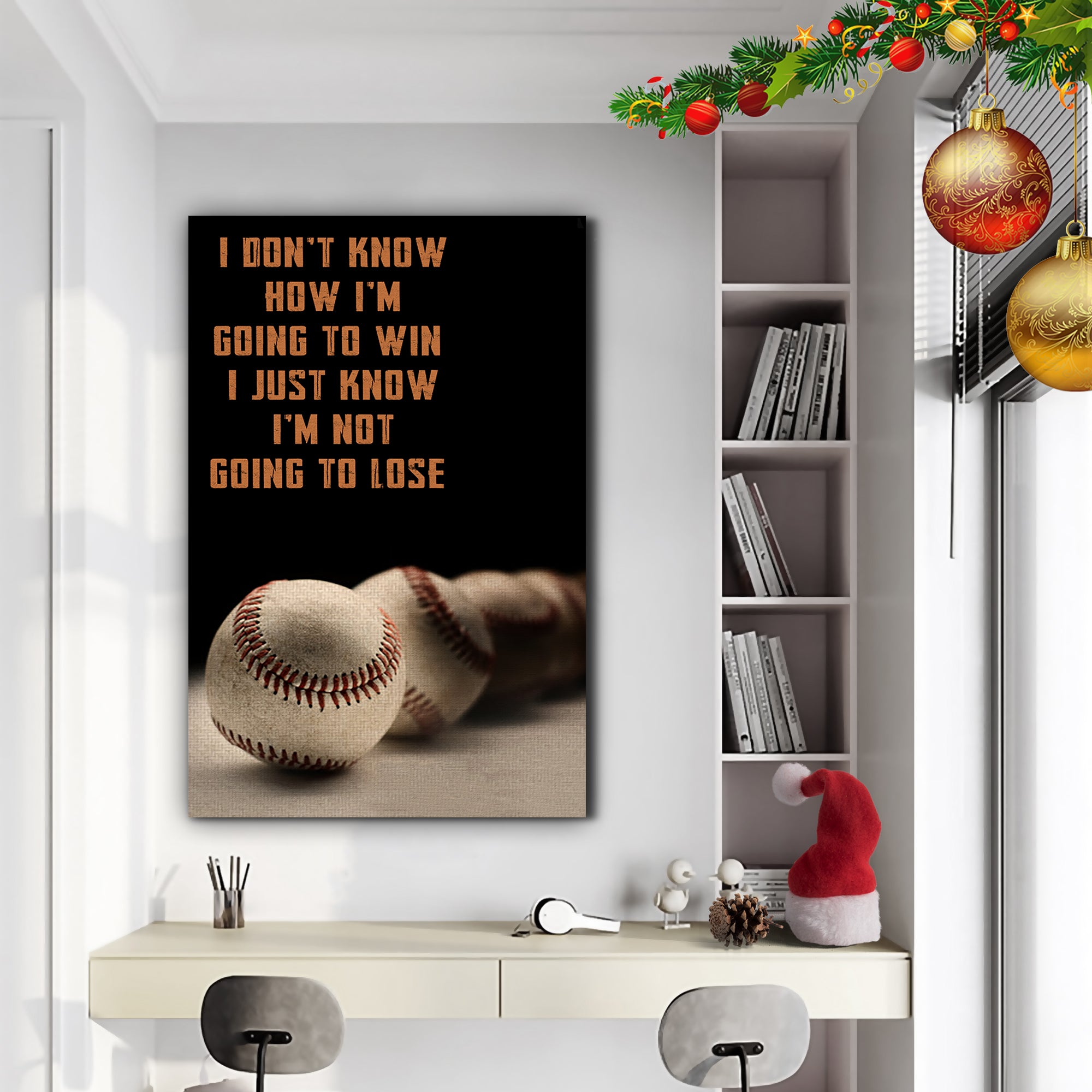 (LP324) Customizable Baseball Poster, canvas - I'm not going to lose - FREE SHIPPING ON ORDERS OVER $75