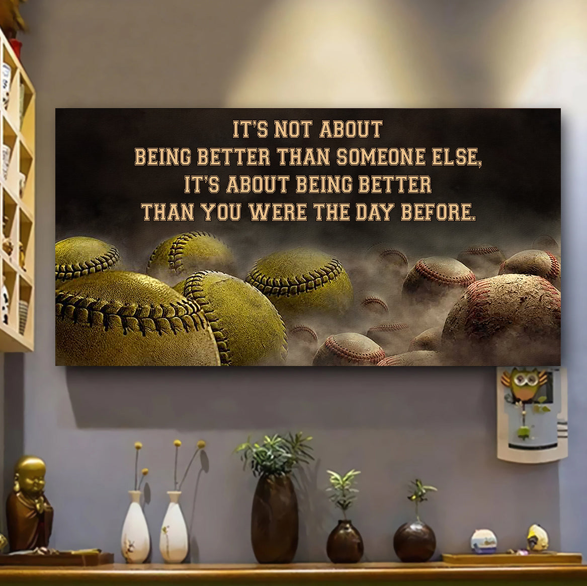 (LP332) Customizable Baseball & Softball Poster, Canvas - It's not about being better than someone else  - FREE SHIPPING ON ORDERS OVER $75