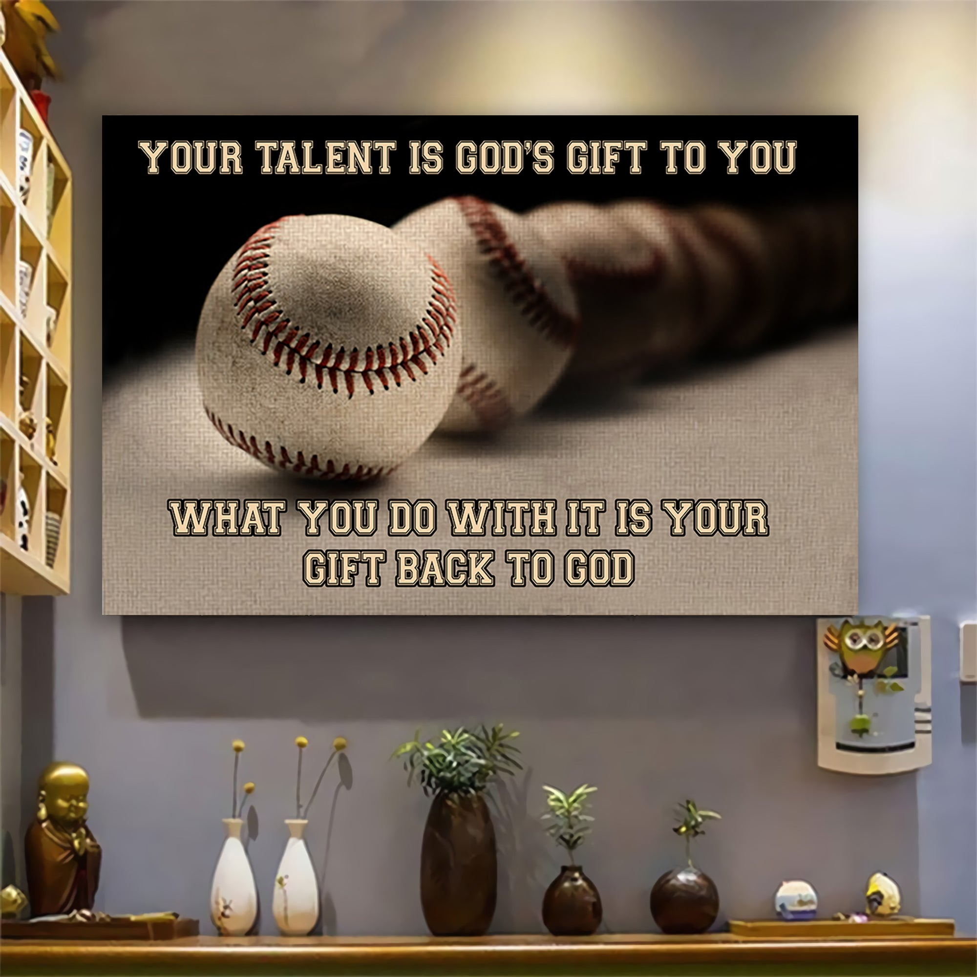 (LP348) Customizable Baseball Poster Canvas - Your talent is god's gift to you- FREE SHIPPING ON ORDERS OVER $75