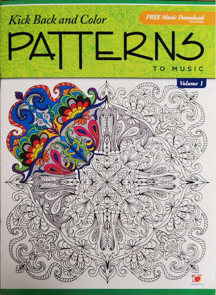 Kick Back and Color Patterns to Music - Adult Coloring Book
