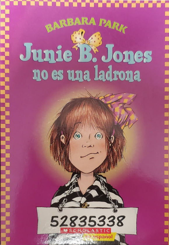 Junie B. Jones no es una ladrona- Barbara Park