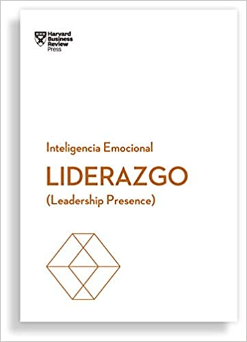 Liderazgo-  Inteligencia Emocional - Harvard Business Review Press