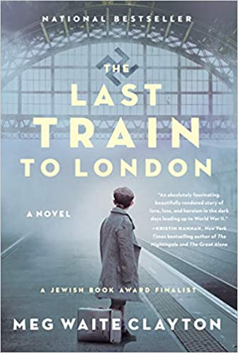 The Last Train to London - Meg Waite Clayton