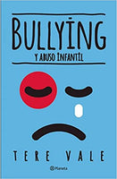 Bullying y abuso infantil - Tere Vale