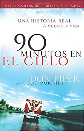 90 minutos en el cielo - Don Piper