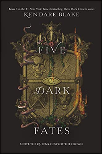Five Dark Fates - (Three Dark Crowns - BK-4) - Kendare Blake