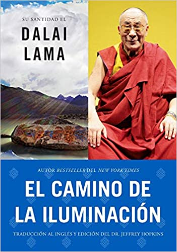 El Camino de la Iluminación - His Holiness the Dalai Lama